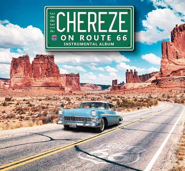 Digipack Pierre CHEREZE On Route 66 Instrumental Album