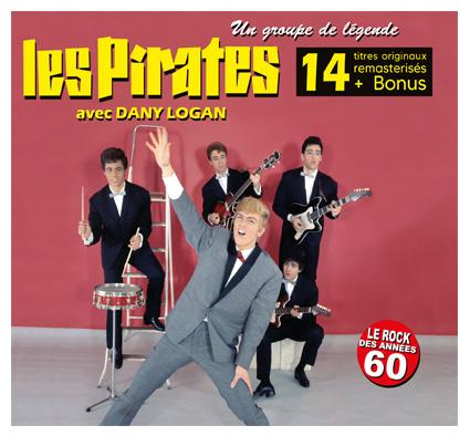 Digipack Les Pirates avec Dany Logan et Jean Veidly - Un groupe de légende - Album