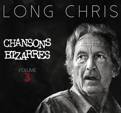 Face CD Long Chris - Chansons bizarres - Volume 3
